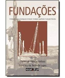 Livro - Fundações - Novo - 2010 - Dirceu De Alencar Velloso