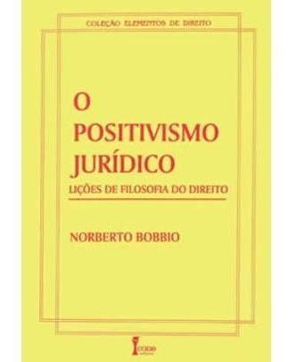 O Positivismo Juridico - Licoes De Filosofia