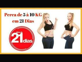 Dieta De 5 A 10 Kg Em 21 Dias