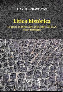 Schavelzon: Lítica Histórica De Buenos Aires