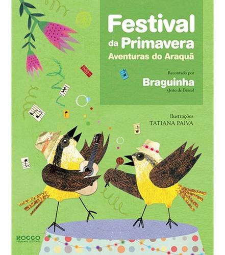 Imagem 1 de 1 de Festival Da Primavera - Aventuras Do Araquã