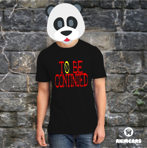 Remera To Be Continued - One Piece - Animeras