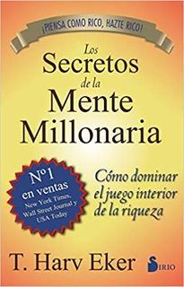Los Secretos De La Mente Millonaria T Harv Eker