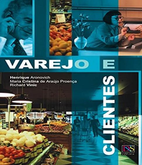 Varejo E Clientes - 02 Ed