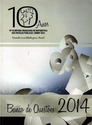Banco De Questões 2014 - 10ª Olimpíada Brasileira Matemática