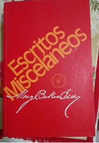 Escritos Miscelaneos - Mary Backer Eddy