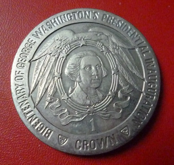 Isla De Man Inuguración Presidenc G. Washington 1 Crown 1989