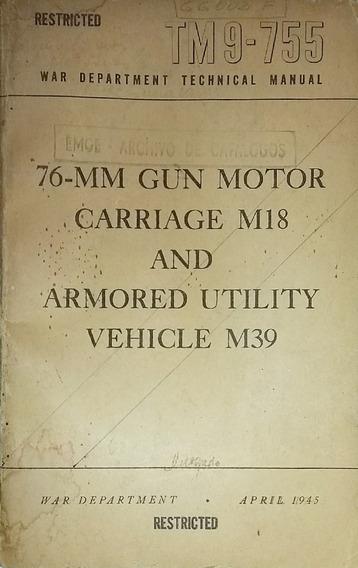 Manual U.s Army Tm 9.755 76 Mm Gun Motor Carriage M18