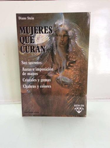 Mujeres Que Curan - Diane Stein - Esoterismo - Aura -chakras