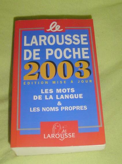 Dicionário Língua Francesa - Larouse De Poche 2003