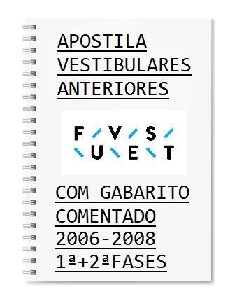 Fuvest 1ª E 2ª Fase Provas Anteriores 2006 A 2008 + Gabarito