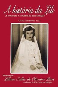 A História Da Lili - Uma Historia Real -um Curso Em Milagres