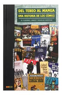 Del Tebeo Al Manga - Ed. Panini - Historia De Los Comics