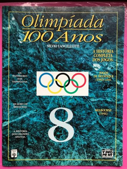 Revista De Olimpíadas 100 Anos Nº 8 + Frete Grátis