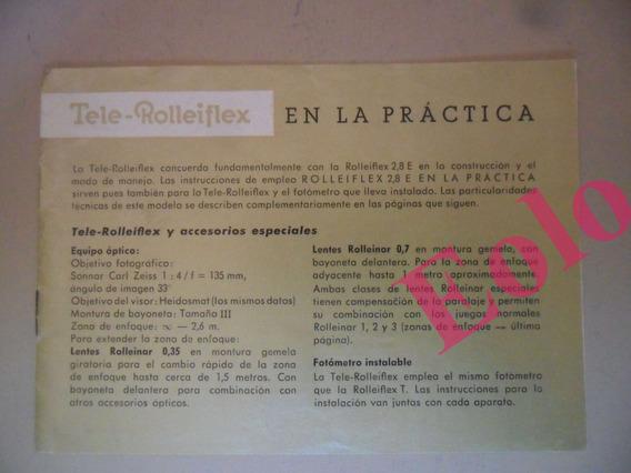Tele Rolleiflex - Rollei - Manual De Uso - Vendo Só O Manual