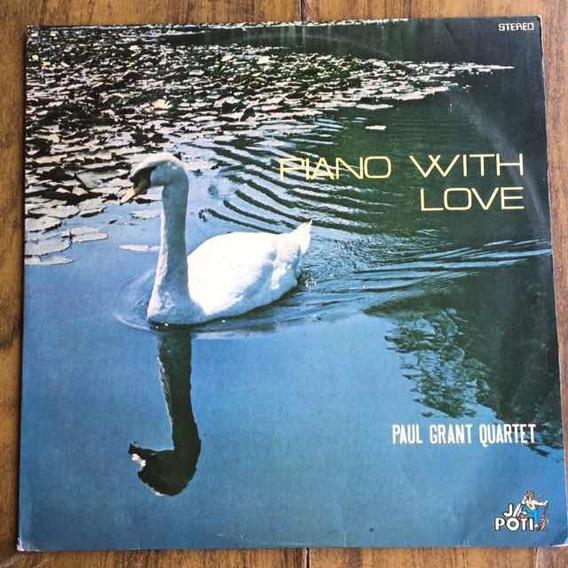 Lp Paul Grant Quartet Piano With Love