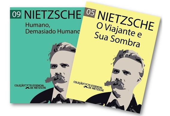 Nietzsche O Viajante E Sua Sombra Humano, Demasiado Humano
