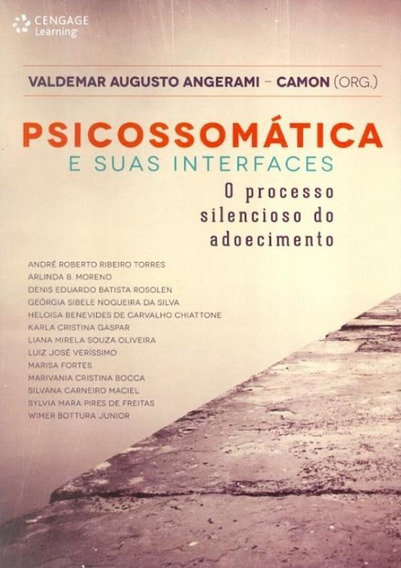 Psicossomatica E Suas Interfaces