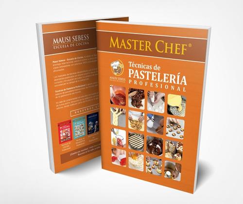 Imagen 1 de 6 de Libro De Técnicas De Pastelería Masterchef Mausi Sebess