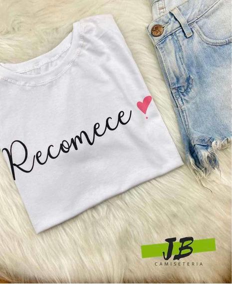 Camiseta T-shirt Recomece- Branca