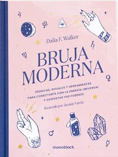 Bruja Moderna - Nueva Edicion - Dalia Walker