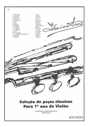 Imagem 1 de 1 de Coleção De Peças Classicas Para 1º Ano De Violao - Rb-0151