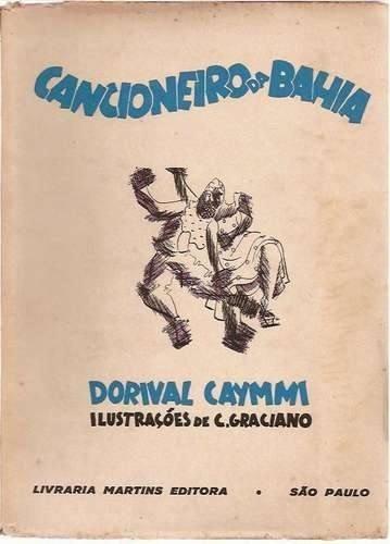 Livro - Artes - Cancioneiro Da Bahia