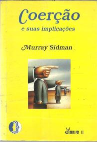 C1063 - Coerção E Suas Implicações - Murray Sidman