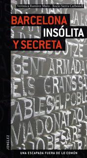 Guía Barcelona Insólita Y Secreta, Editions Jonglez