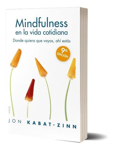 Imagen 1 de 3 de Mindfulness En La Vida Cotidiana K-zinn