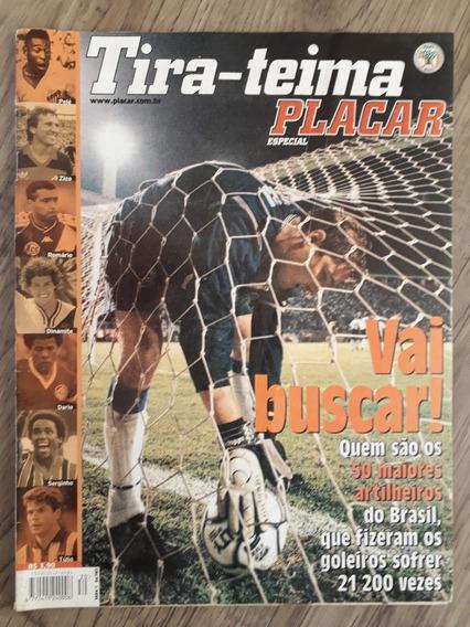 Revista Placar Especial Tira-teima Artilheiros - Futebol