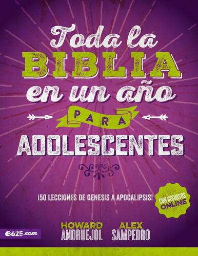 Imagen 1 de 3 de Toda La Biblia En Un Año Adolescentes - Sampedro, Andruejol
