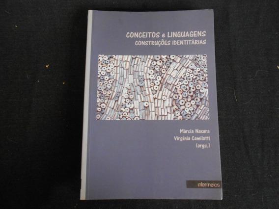 Márcia Naxara (org) - Conceitos E Linguagens