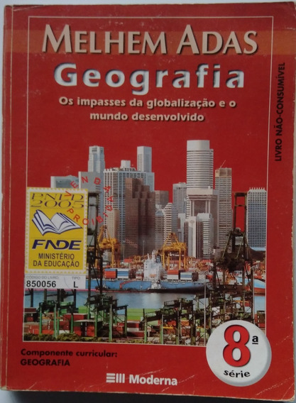 Geografia 8° Série Os Impasses Da Globalização E O Mundo....