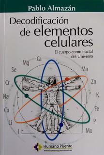 Pablo Almazán - Decodificación De Elementos Celulares.
