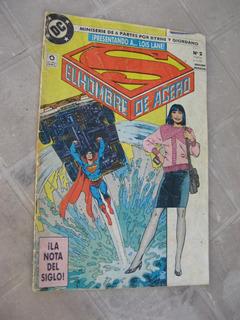Comic Superman Hombre De Acero - Año 1 Num 2 1991 Dc Perfil