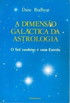 A Dimensão Galáctica Da Astrologia