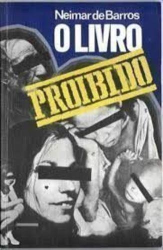 Livro O Livro Proibido Neimar De Barros