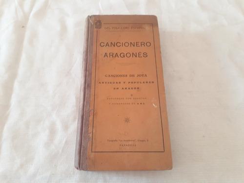 Imagen 1 de 4 de Cancionero Aragones De Jota Antiguas Y Populares J J Jimenez
