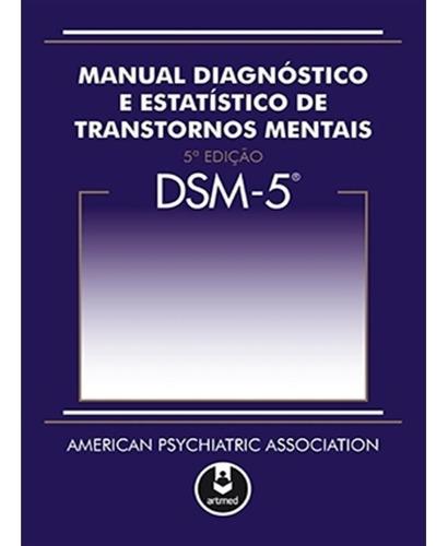 Dsm5 Manual Diagnóstico E Estatístico De Transtornos Mentais