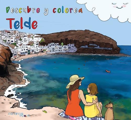 Imagen 1 de 1 de Descubre Y Colorea Telde