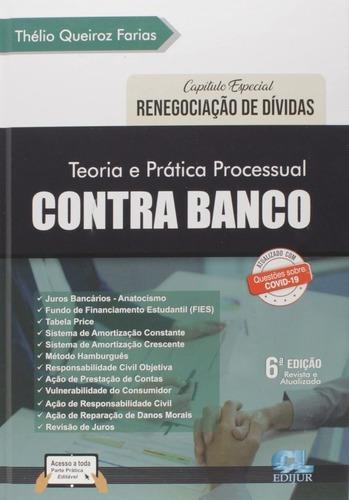 Imagem 1 de 3 de Teoria E Prática Processual Contra Banco 2021