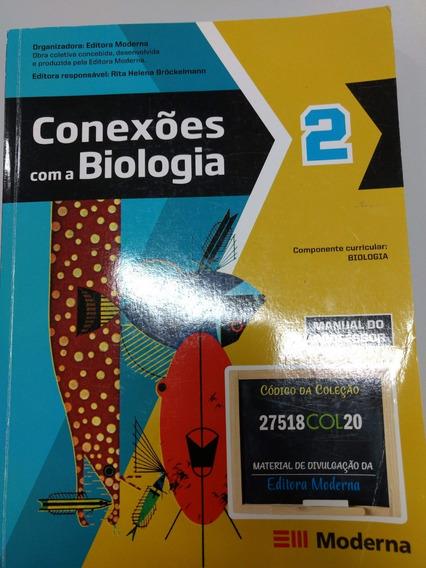 Conexões Com A Biologia - 2ª Série - Manual Do Professor