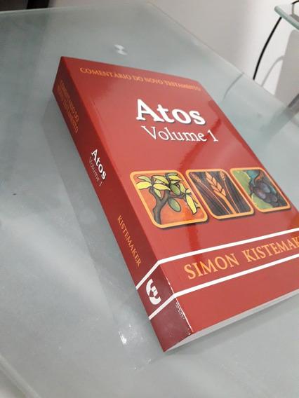 Comentário Atos - Simon Kistemaker Volume 1