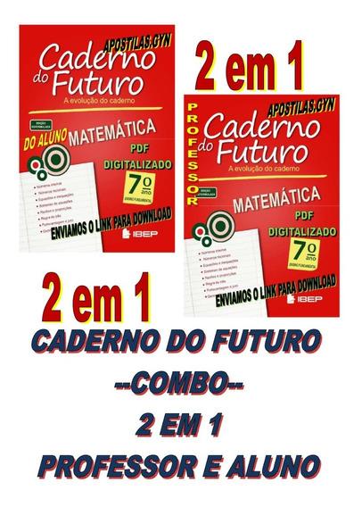 Caderno Do Futuro Matematica 7 Ano Do Aluno E Do Professor