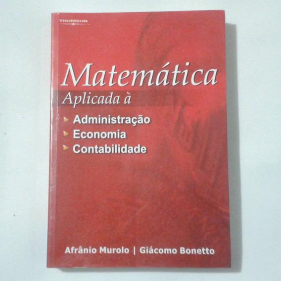 Matemática Aplicada À Administração Economia E Contabilidade