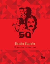 Benito Barreto 50 Anos De Literatura - Rachel Barreto