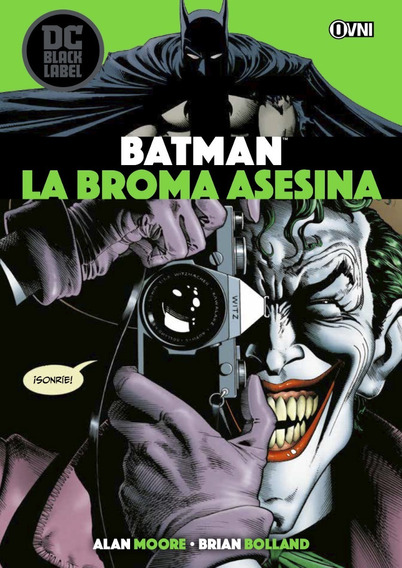 Cómic, Dc Black Label, Batman : La Broma Asesina Ovni Press