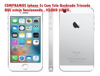 Smart iPhone 5s Tela Quebrada Trincada Leia Todo O Anuncio