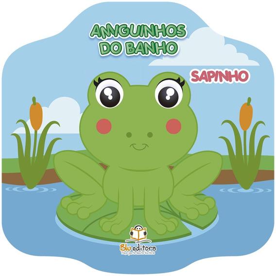 Livro De Banho - Amiguinhos Do Banho: Sapinho - Blu Editora